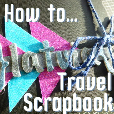 How To... Travel Scrapbook header pic